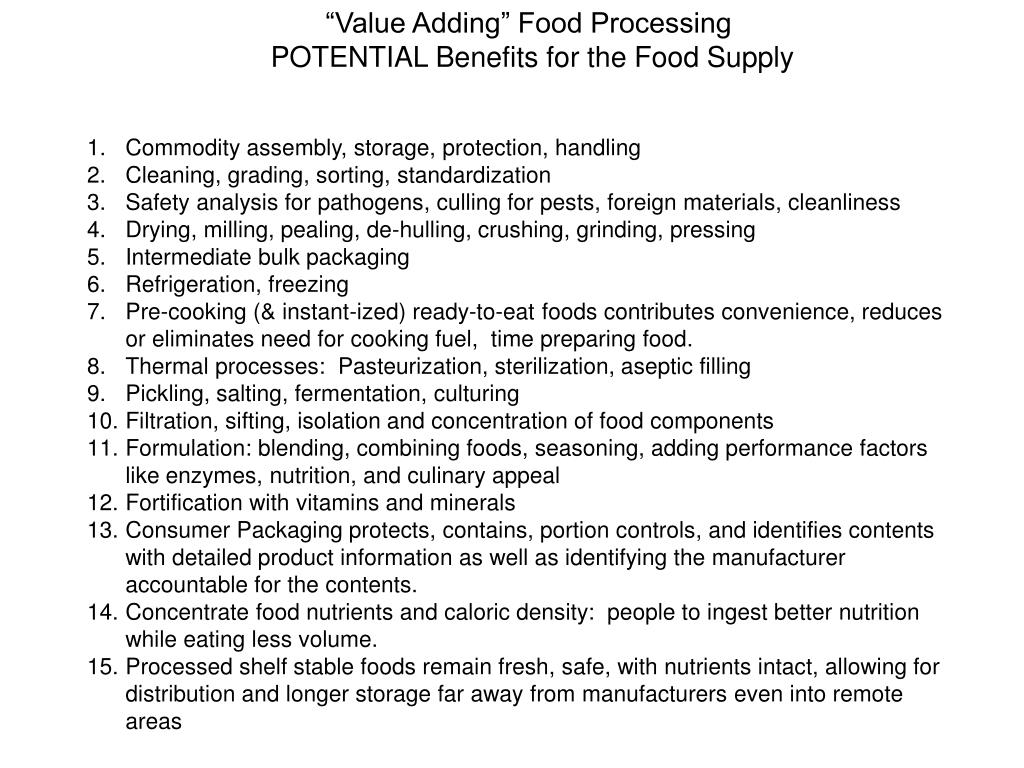 """Value Adding"" Food Processing"