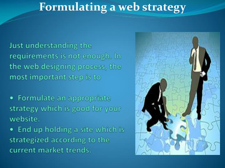 Just understanding the requirements is not enough. In the web designing process, the most important ...