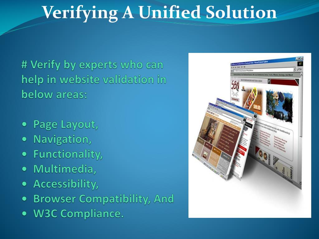 # Verify by experts who can help in website validation in below areas: