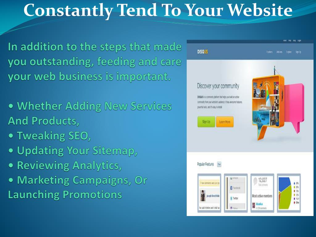 In addition to the steps that made you outstanding, feeding and care your web business is important.