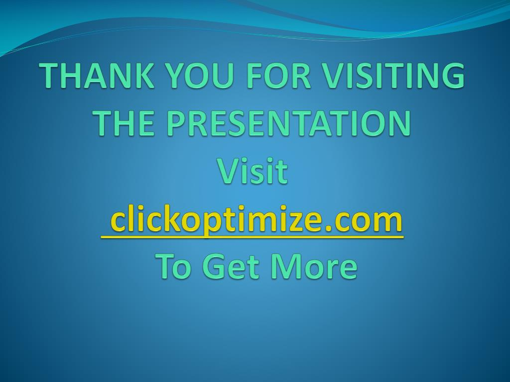 THANK YOU FOR VISITING THE PRESENTATION