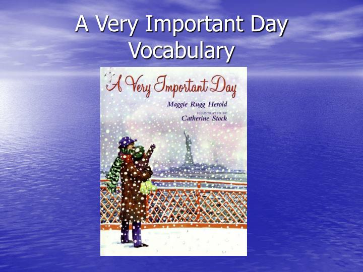 A very important day vocabulary