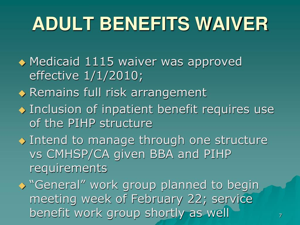 ADULT BENEFITS WAIVER