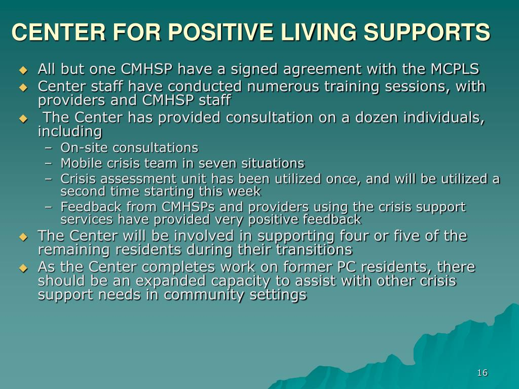 CENTER FOR POSITIVE LIVING SUPPORTS