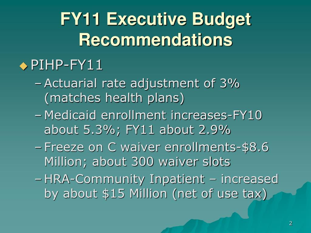 FY11 Executive Budget Recommendations