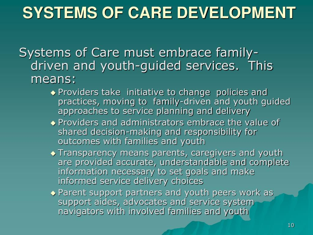 SYSTEMS OF CARE DEVELOPMENT
