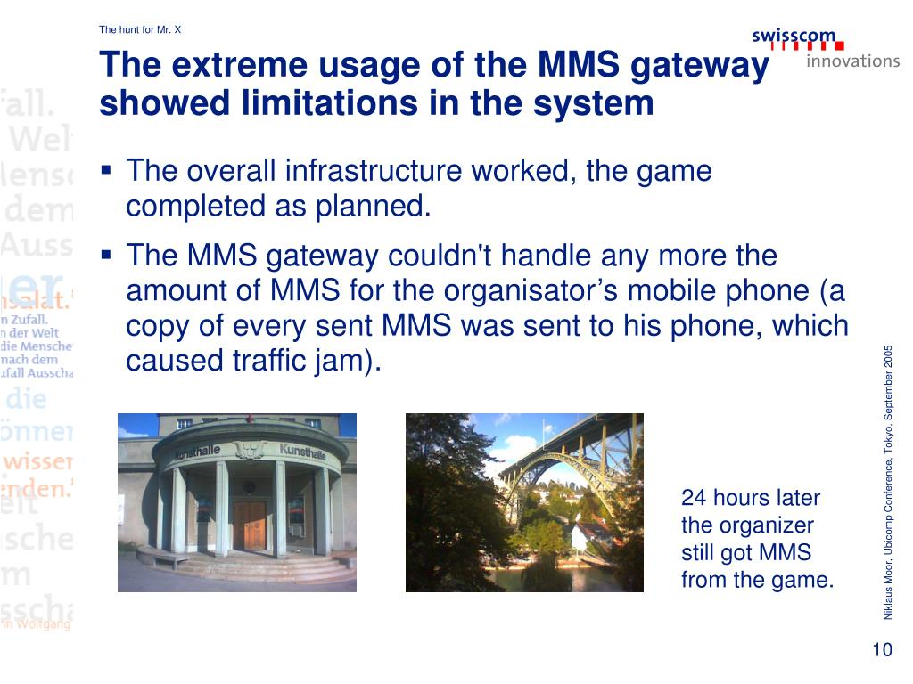 The extreme usage of the MMS gateway showed limitations in the system