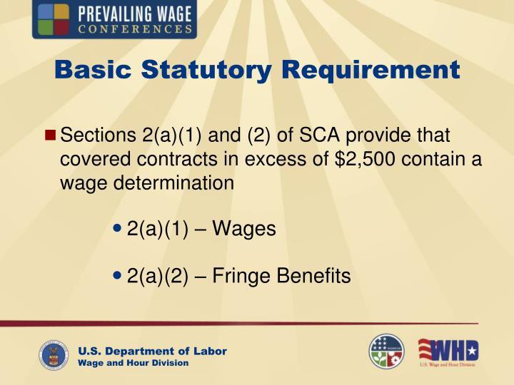 Basic statutory requirement