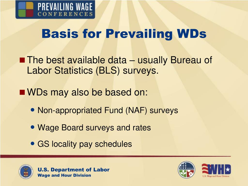 Basis for Prevailing WDs