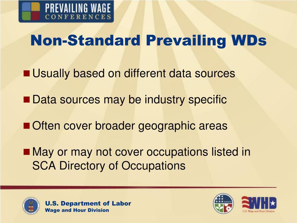 Non-Standard Prevailing WDs