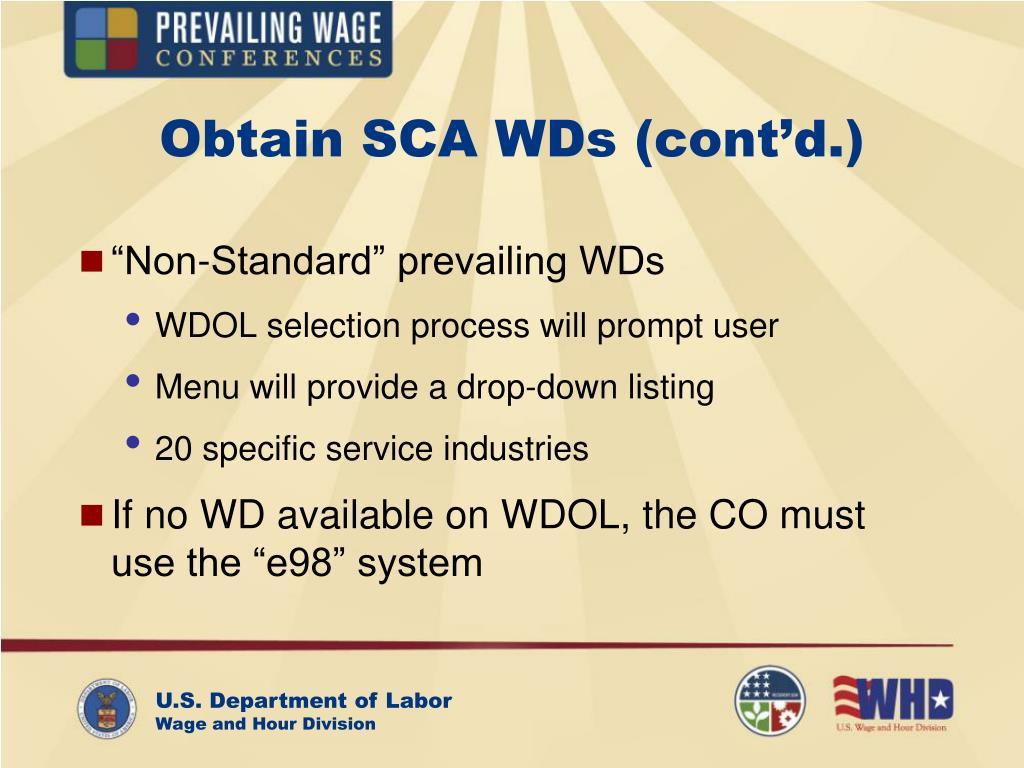 Obtain SCA WDs (cont'd.)