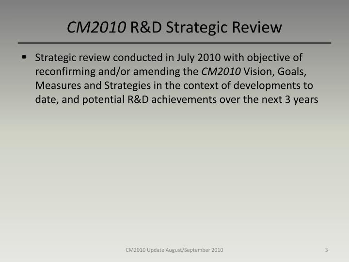 Cm2010 r d strategic review