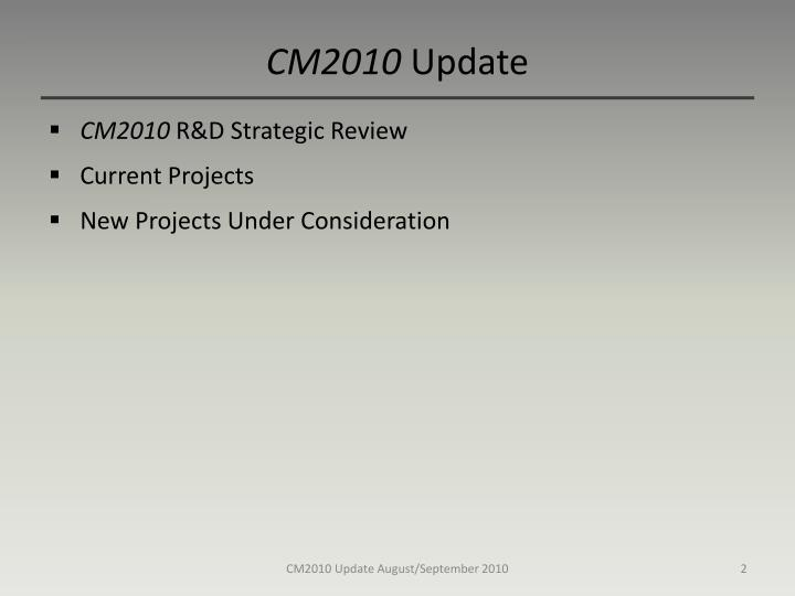 Cm2010 update
