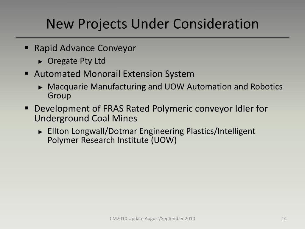 New Projects Under Consideration