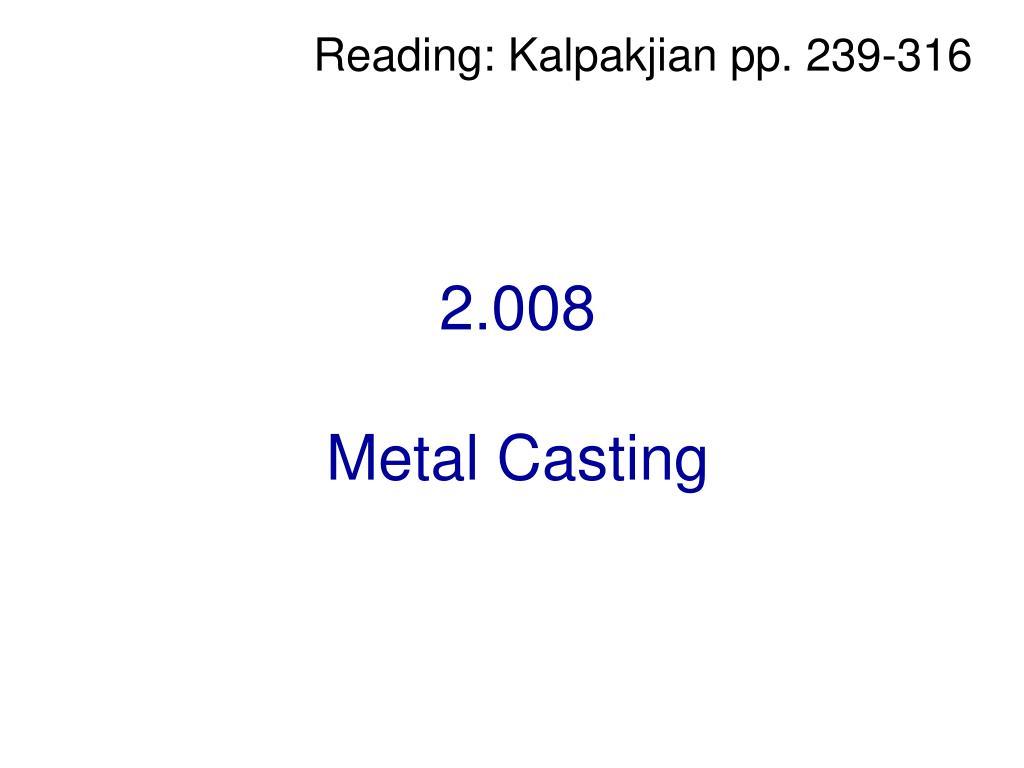 2 008 metal casting l.