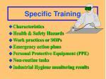 specific training