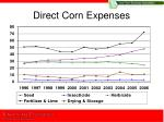 direct corn expenses