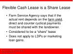 flexible cash lease is a share lease