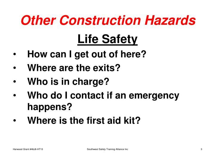 Other construction hazards3