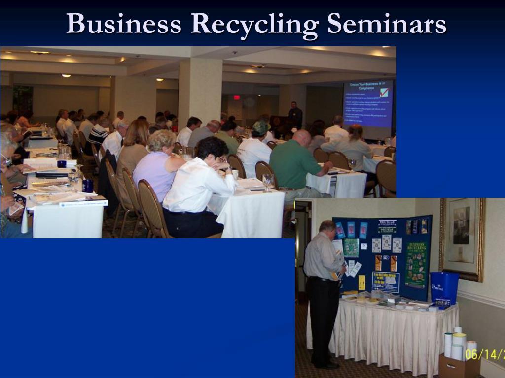 Business Recycling Seminars