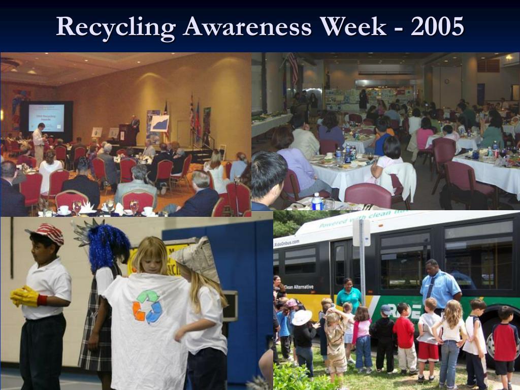 Recycling Awareness Week - 2005