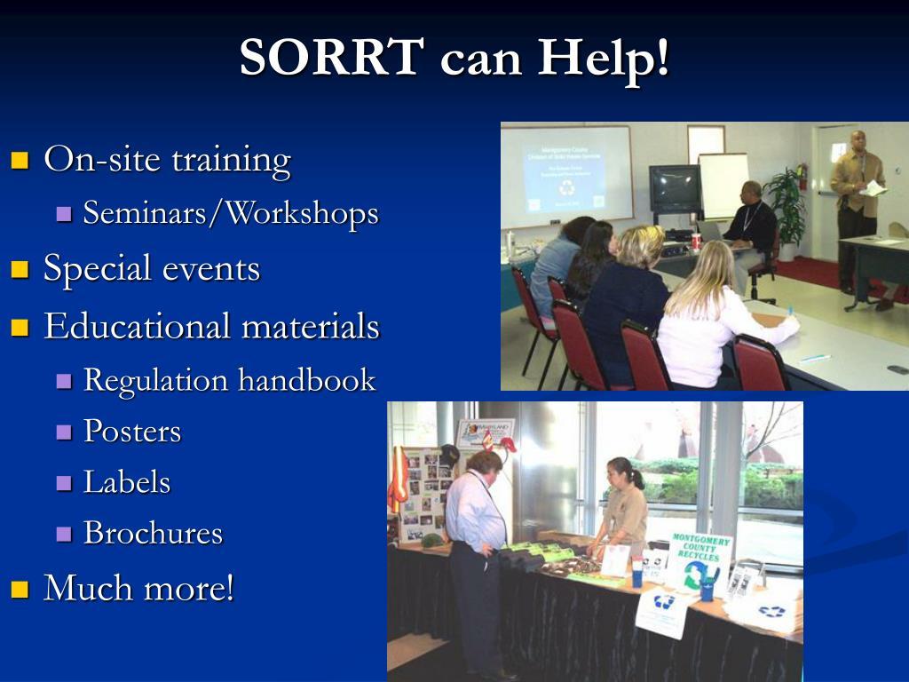SORRT can Help!