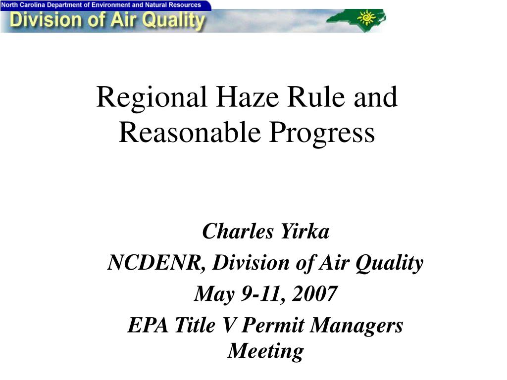 charles yirka ncdenr division of air quality may 9 11 2007 epa title v permit managers meeting