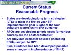 current status reasonable progress