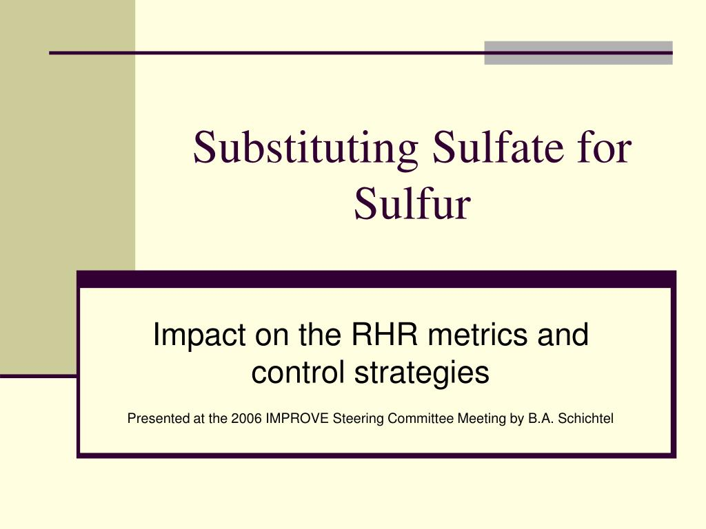 Substituting Sulfate for Sulfur