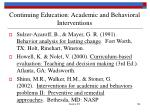 continuing education academic and behavioral interventions