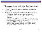 disproportionality legal requirements133