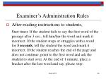 examiner s administration rules