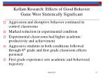 kellam research effects of good behavior game were statistically significant