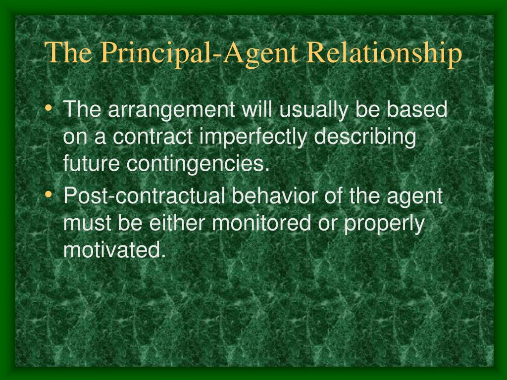 The Principal-Agent Relationship