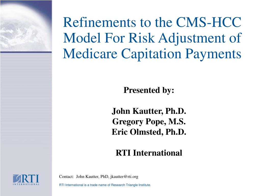 Refinements to the CMS-HCC Model For Risk Adjustment of Medicare Capitation Payments