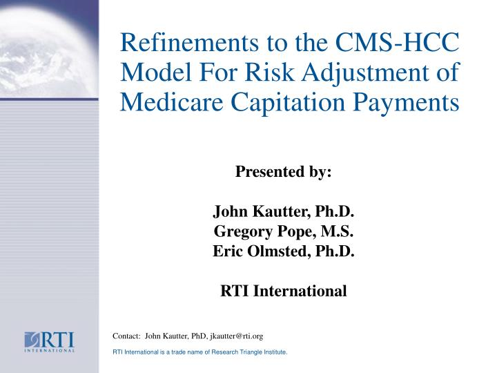 Refinements to the cms hcc model for risk adjustment of medicare capitation payments