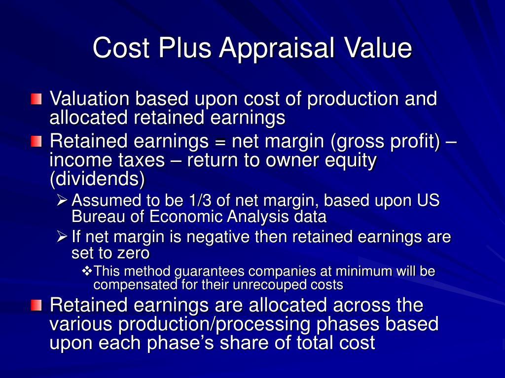 Cost Plus Appraisal Value