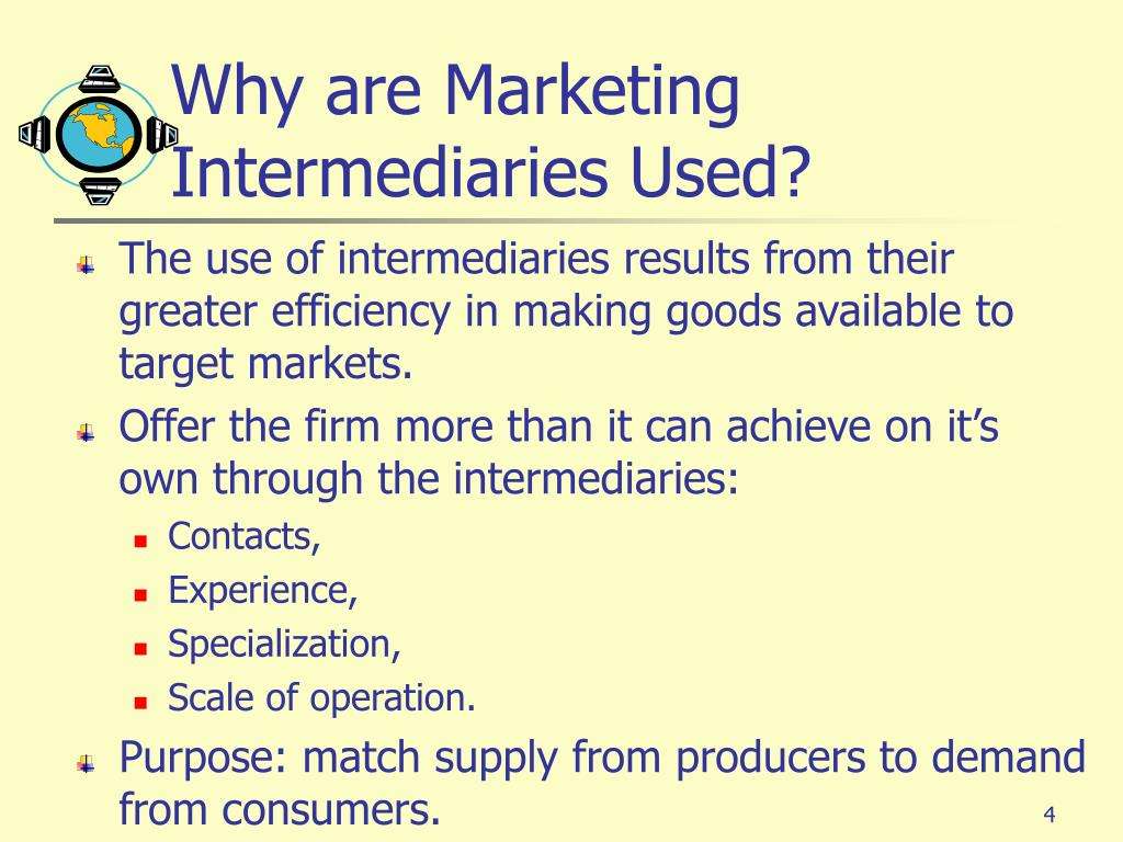 Why are Marketing Intermediaries Used?