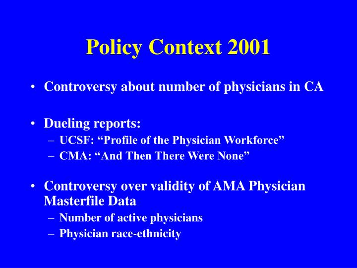 Policy context 2001