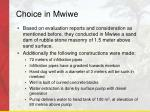 choice in mwiwe
