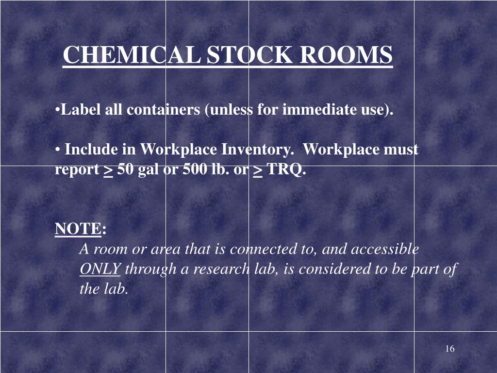 CHEMICAL STOCK ROOMS