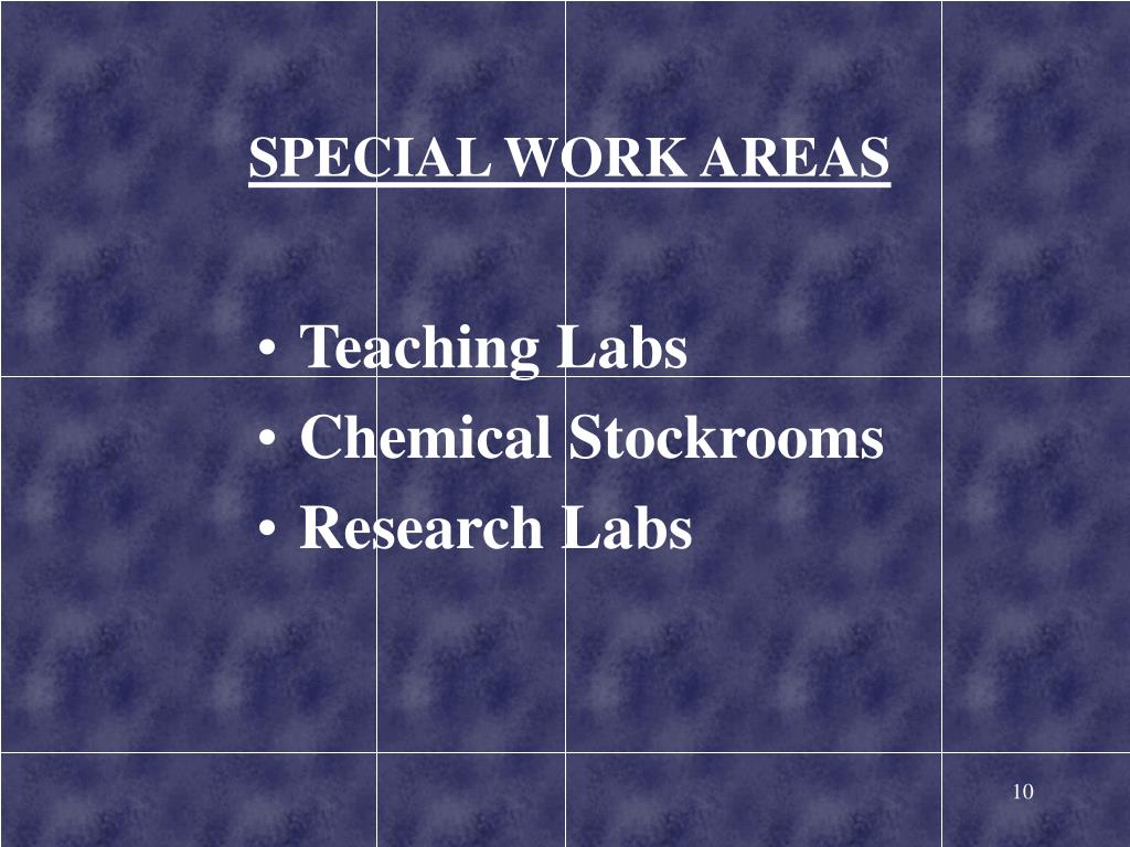 SPECIAL WORK AREAS