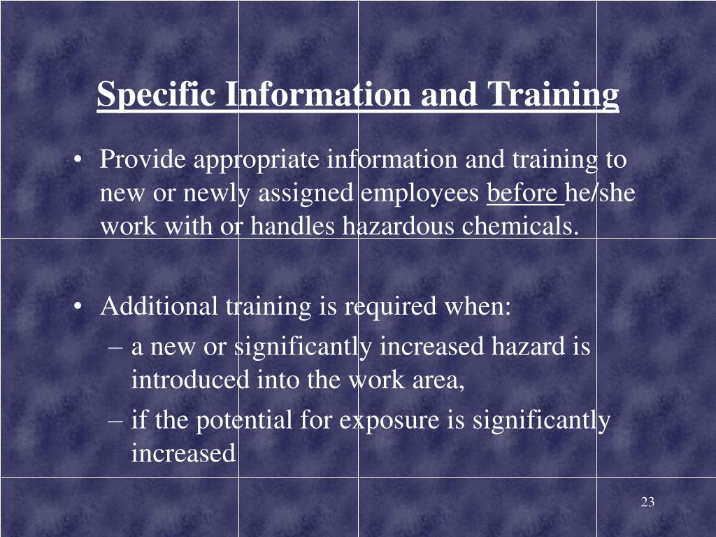 Specific Information and Training