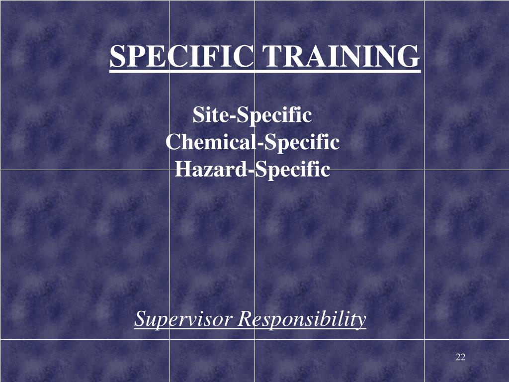 SPECIFIC TRAINING
