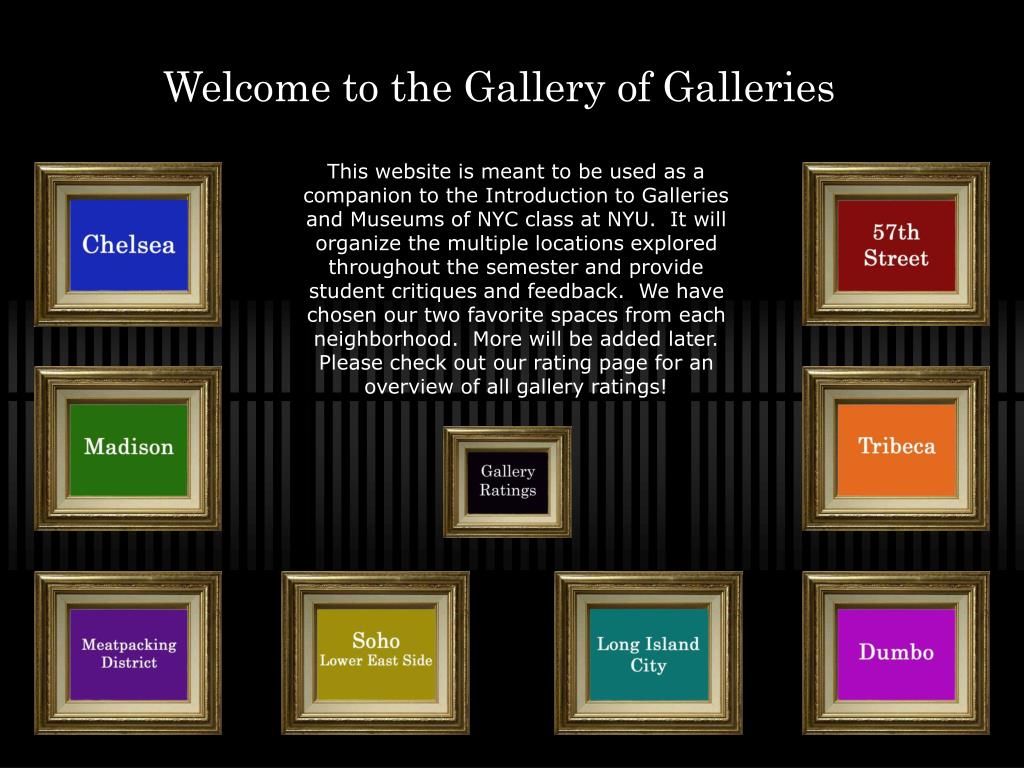 welcome to the gallery of galleries l.