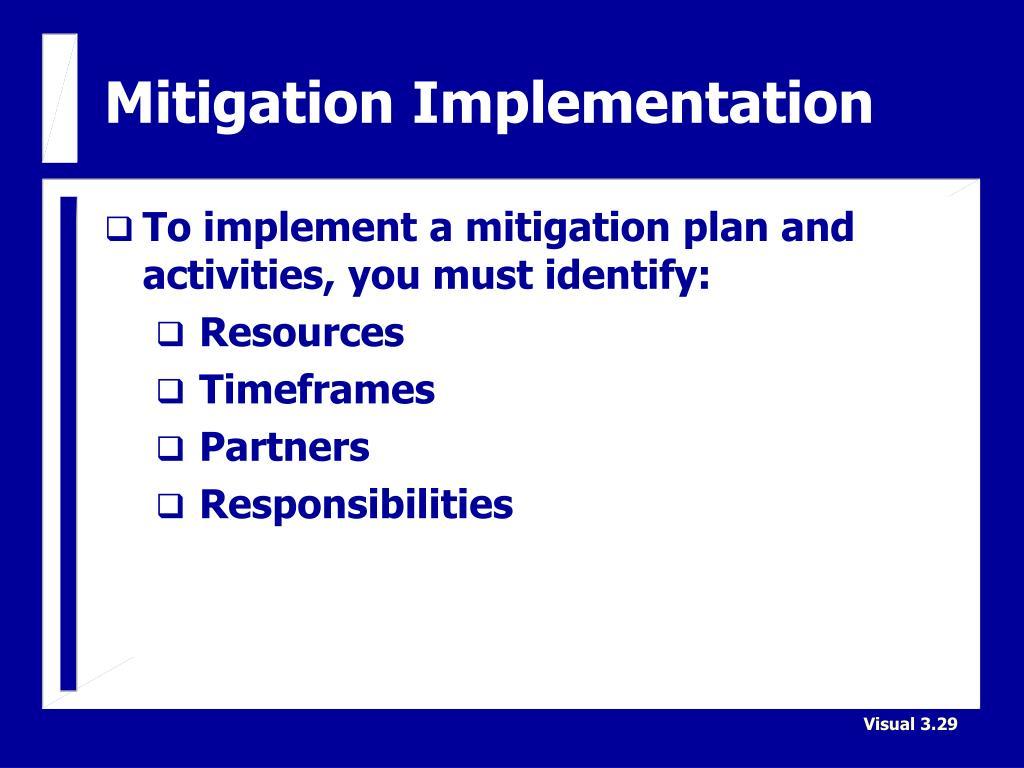 Mitigation Implementation