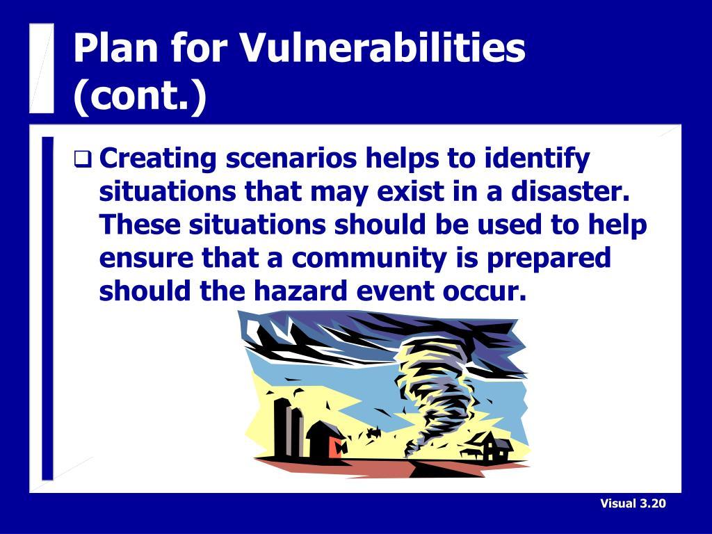 Plan for Vulnerabilities (cont.)