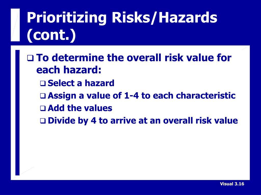 Prioritizing Risks/Hazards (cont.)