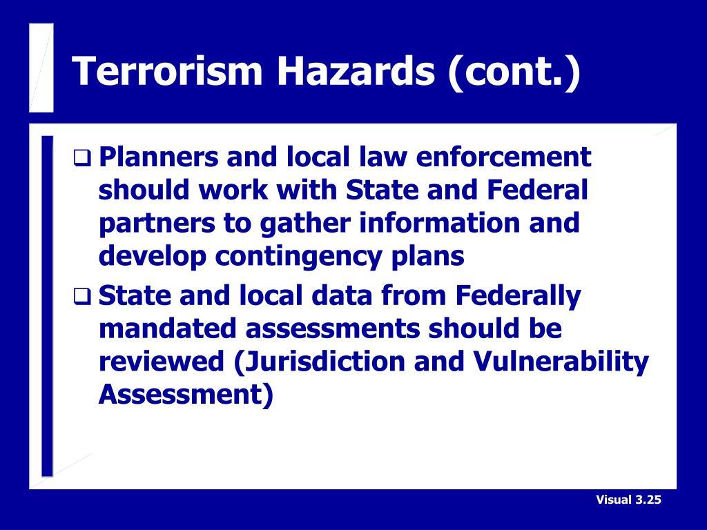 Terrorism Hazards (cont.)
