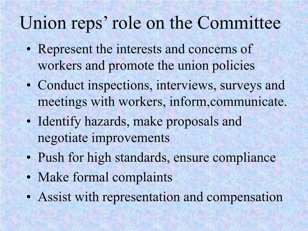 Union reps' role on the Committee